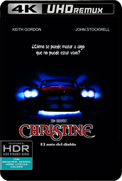 CHRISTINE [4K UHDREMUX][HDR10][CASTELLANO EAC3 7.1 AC3 2.0-INGLES DOLBY TRUEHD 7.1+SUBS] torrent
